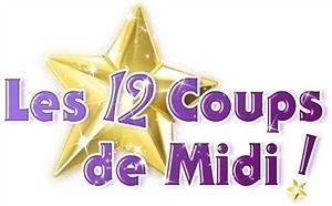 12 Coups de Midi